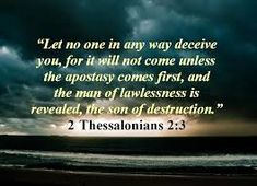2 Thessalonians 2:3 1599 Geneva Bible (GNV)  3 Let no man deceive you by any means: [a]for that day shall not come, except there come a departing first, and that [b]that man of sin be disclosed, even the son of perdition.