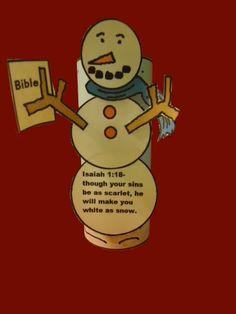Snowman holding Bible toilet paper roll craft for kids. Isaiah 1:18-though your sins be as scarlet, he will make you white as snow.