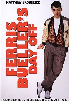 Farris Bueller's Day Off [PN1997 .F467 2006] A high school wise guy is determined to have a day off from school, despite of what the principal thinks of that.