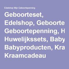 Geboorteset, Edelshop, Geboortepenning, Huwelijkssets, Babyproducten, Kraamcadeau
