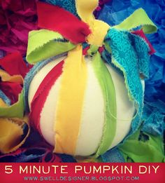 The Swell Life: Decorate a colorful pumpkin in 5 minutes!