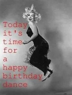 Happy birthday images for her marilyn monroe popular ideas Happy Birthday Dancing, Happy Birthday Pictures, Happy Birthday Messages, Happy Birthday Quotes, Happy Birthday Greetings, Birthday Posts, Birthday Fun, Birthday Ideas, Birthday Blessings