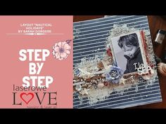 "#79 Layout ""I love see"" mixed media    Laserowe LOVE  Step by step - YouTube Tim Holtz, Scrapbooking Layouts, Mixed Media, My Love, Instagram, Youtube, My Boo, Mixed Media Art, Scrapbook Layouts"