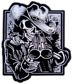 Cowboy Skeleton With Shotgun Embroidered Biker Patch – Quality Biker Patches This grim reaper is wearing a cowboy hat and looking down his double barrel at you on this skull patch.