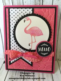 Stampin Up Pop of Paradise Flamingo card. Kim Williams www.stampinwithkjoyink.typepad.com. Pink pineapple Paper Crafts. Pop of Paradise designer paper. Triple Banner punch, layering circle framelits and new flirty flamingo ribbon. Petal Burst emboss folder. Stampin Up card ideas. Fun card ideas. Flamingos