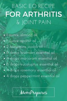 Essential Oils For Arthritis: 5 Recipes For Inflammation & Pain