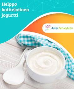 Helppo kotitekoinen jogurtti   Jogurtin valmistaminen kotona on kaikkein terveellisin tapa nauttia tästä herkusta, sillä tällöin vältät haitalliset lisäaineet. Healthy Cooking, Deserts, Tableware, Food, Baby, Dinnerware, Tablewares, Essen, Postres