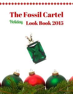 The Fossil Cartel Holiday Look Book 2015  Stunning jewelry, rocks, minerals and more to feast your eyes on this holiday season!