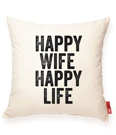 Happy Wife Happy Life Muslin Throw Pillow | POSH365INC #Decorative #Accent #Muslin