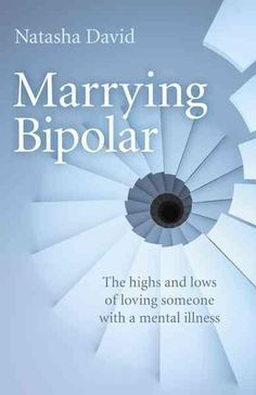 Marrying Bipolar: The Highs And Lows Of Loving Someone With A Mental Illness (eBook) Nervous Breakdown, Mental Breakdown, Bipolar Disorder, Mental Disorders, Psychology Graduate Programs, Bipolar Quotes, Test Anxiety, Psychology Facts, Psychology Books
