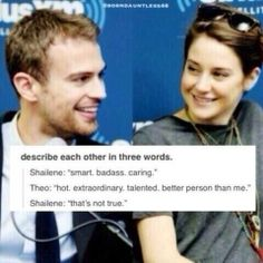 Theo James and shailene woodley :) SHEO! Divergent Memes, Divergent Hunger Games, Divergent Fandom, Divergent Trilogy, Divergent Insurgent Allegiant, Insurgent Quotes, Theo James, Theo Theo, Tris And Tobias