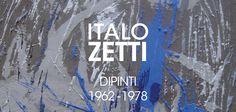 ITALO ZETTI Dipinti 1962 - 78 a cura di #DanielaMangini #PresenzedArteaSestriLevante #MuSel #TorredeiDoganieri
