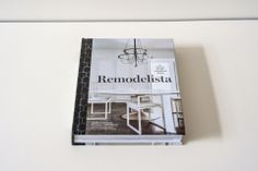 The new home design sourcebook by Remodelista founder Julie Carlson