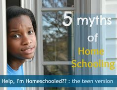 5 myths of homeschooling :: the teen version - Domestic Serenity @DanieatDomestic