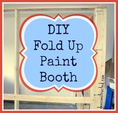 Tutorial for building your own spray booth | deeconstructed.com #diy #painting