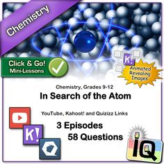 """The TED-Ed channel on YouTube includes some beautifully animated, and wonderfully explained videos on scientific topics. This set of videos and quizzes focuses on the """"Search for the Atom"""".  This PDF document includes links to quizzes on the Kahoot! and Quizizz platforms related to videos on the history of atomic theory, the size of the atom, and the generation of the chemical elements. Animated images are included on the Kahoot! platform that slowly reveal underlying screenshots."""