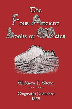 THE FOUR ANCIENT BOOKS OF WALES - This is William Skene's anthology of dark-age Welsh Bardic poetry sourced from his collection. Often cited, this book contains every remaining piece of Bardic poetry known and have been translated from four manuscripts: THE BLACK BOOK OF CAERMARTHEN, THE RED BOOK OF HERGEST, THE BOOK OF TALIESSIN and THE BOOK OF ANEURIN.   CLICK THE LINK TO ORDER and support this worthy cause - and to read a full description and a table of contents. US$15.99