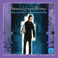 """Return Of Crystal Karma"" by @glennhughes 2-CD Remastered & Expanded Edition available AUGUST 18th, 2017 via Cherry Red Records (UK). Order NOW ✌️"