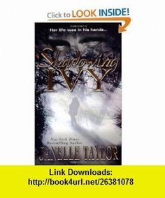 Shadowing Ivy (9780821778920) Janelle Taylor , ISBN-10: 0821778927  , ISBN-13: 978-0821778920 ,  , tutorials , pdf , ebook , torrent , downloads , rapidshare , filesonic , hotfile , megaupload , fileserve