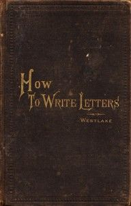 How to write letters, good manners and etiquette. This is quickly becoming a lost art. Sad...