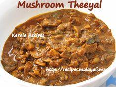 Mushroom Theeyal (Varutharacha Mushroom Curry)