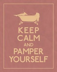 Keep Calm and Pamper Yourself. Indulge yourself with Spa Services at the J Madison Wellness Spa & Salon Keep Calm Posters, Keep Calm Quotes, Quotes To Live By, The Words, Me Time, No Time For Me, Mary Kay, Blabla, Mother Knows Best