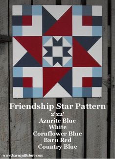 Painted Wood Barn Quilt Friendship Star By Thebarnquiltstore 6500 Barn Quilt Patterns Fabric Barn Quilts Patterns Barn Quilt Patterns Ohio Star Barn Quilt Designs, Barn Quilt Patterns, Quilting Designs, Star Quilt Blocks, Star Quilts, Scrappy Quilts, Texas Star, Painted Barn Quilts, Painted Wood