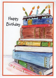 Stack of Books, Candles, Birthday Cake by StellaJaneCards on Etsy Happy Birthday Book, First Birthday Party Favor, Funny Happy Birthday Images, Birthday Pictures, Birthday Signs, Birthday Stuff, Birthday Wishes Greeting Cards, Bday Cards, Happy Birthday Greetings