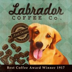 Labrador Coffee Co. - 12X12 Modern Vintage Giclee Print - Mixed Media - LHA-295-28