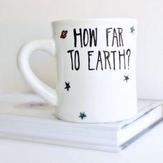 Sci Fi, Funny Mug, sci fi gift, coffee mug, tea cup, science gift, earth, alien, outer space, fantasy, geek, nerd gift, nasa, science by KnotworkShop on Etsy https://www.etsy.com/nz/listing/152523400/sci-fi-funny-mug-sci-fi-gift-coffee-mug