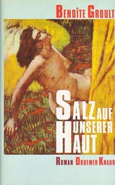 Salz auf unserer Haut - Roman von BENOITE GROULT, http://www.amazon.de