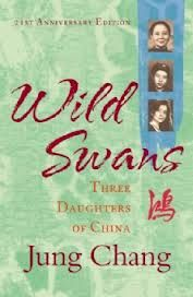 One of the best books I have ever read. Follows three generations of women in China. Has taken me from being completely ignorant about Mao and the Cultural Revolution to being an expert. Could not put it down.