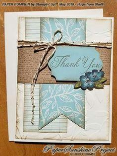 Paper Sunshine Project: Paper Pumpkin Alternatives May 2019 Thank U Cards, Stampin Up Paper Pumpkin, Pumpkin Cards, Scrapbook Cards, Scrapbooking, Card Sketches, Paper Cards, Stampin Up Cards, Cricut Cards