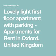 Lovely light first floor apartment with parking - Apartments for Rent in Oxford, United Kingdom Oxford United, Serviced Apartments, Double Bedroom, United Kingdom, Flooring, Park, Couple Room, Double Room, Oxford United F.c.