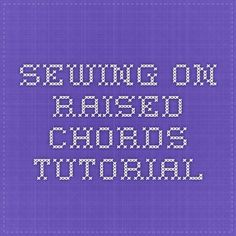 sewing on raised chords tutorial