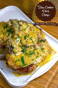 Slow Cooker Pork Chops with Golden Ranch Gravy  Just 3 main ingredients