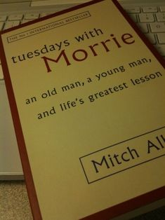 Tuesdays with Morrie. A book worth reading for ALL interested in Philosophy. Based on a TRUE story. #goodreads #bestoftheday