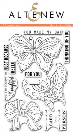 Inspired by fashion accessories, the images in this set were drawn with intricate details. With two large butterflies, a ribbon-bow, and a selection of everyday sentiments, this set will be a great ad