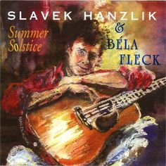 Slavek Hanzlik/Bela Fleck - Summer Solstice, Grey
