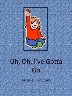 Uh, Oh, I've Gotta Go by Jacqueline Grant, http://www.amazon.com/dp/B004XMWPUE/ref=cm_sw_r_pi_dp_aRoctb1VTPGER