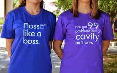 Fun Tee-Shirts - Promo Days - Floss like a boss. I've got 99 problems but a cavity ain't one.