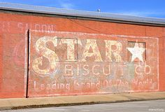 Star Biscuit Co. Ghost Sign - Smithville, Texas by Blue Eyes and Bluebonnets, via Flickr