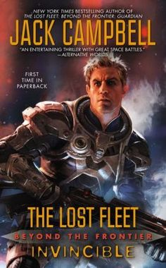 THE LOST FLEET - BEYOND THE FRONTIER:  INVINCIBLE was discussed in February 2014 by the Month End Book Group.