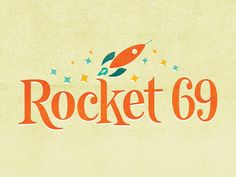 Rocket 69 by Ariel Tyndell