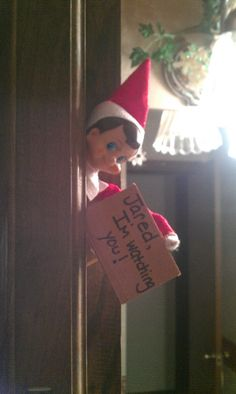 Elf on a shelf : I'm watching you...