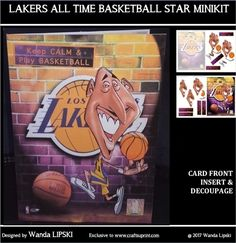 LAKERS ALL TIME BASKETBALL STAR MINIKIT by Wanda Lipski Another in my celebrity series, this time Kobe Bryant, probably the greatest basket…