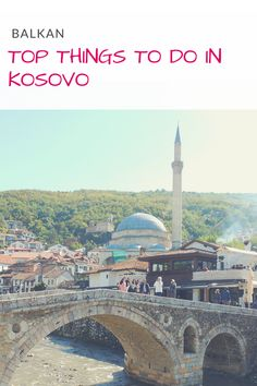 What to do in Kosovo? A selection of best things to do and places to visit in Kosovo in a 3 Day Travel Itinerary including Pristina, Peja & Prizren Europe Travel Guide, Travel Guides, Travel Destinations, Travel Blog, Travel Tips, Beste Hotels, Roadtrip, European Travel, Cool Places To Visit