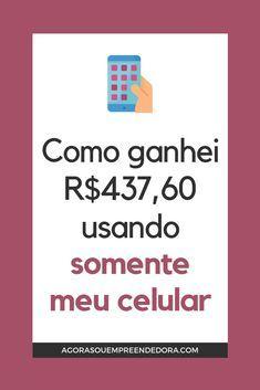 13a15b78b4 Como ganhei R$437,60 com marketing de afiliados trabalhando somente com o  celular