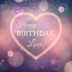 Are you looking for beautiful happy birthday images? If you are searching for beautiful happy birthday images on our website you will find lots of happy birthday images with flowers and happy birthday images for love. Happy Birthday Status, Romantic Birthday Wishes, Birthday Wishes For Girlfriend, Birthday Wish For Husband, Happy Birthday Best Friend, Happy Birthday Wishes Quotes, Happy Birthday Pictures, Happy Birthday Greetings, Birthday Love