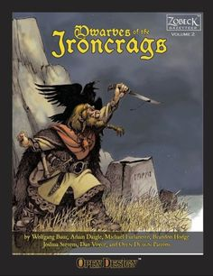 Dwarves of the Ironcrags ~ Open Design (2009)